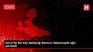 İzmir'de bir kişi tartıştığı karısını tabancayla ağır yaraladı.