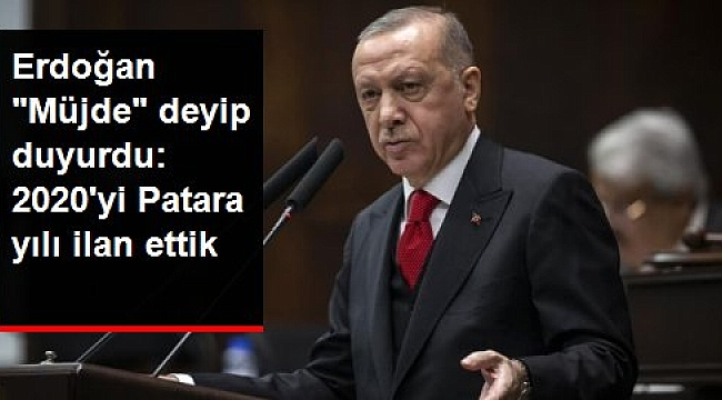 Cumhurbaşkanı Erdoğan: 2020'yi Patara yılı ilan ettik.