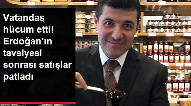 Cumhurbaşkanı Erdoğan'ın dut pekmezi tavsiyesi satışları artırdı.