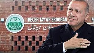 Pakistan Başbakanı, yeni hastaneye Recep Tayyip Erdoğan ismini verdi.