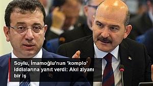 Süleyman Soylu, Ekrem İmamoğlu'nun 'komplo' iddialarına yanıt verdi: Akıl ziyanı bir iş.