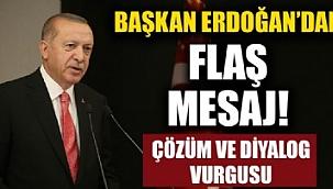 Cumhurbaşkanı Erdoğan flaş mesaj....