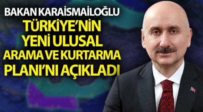 Türkiye'nin yeni Ulusal Arama ve Kurtarma Planı açıklandı