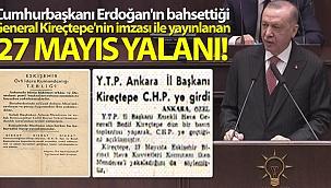 Cumhurbaşkanı Erdoğan'ın bahsettiği General Kireçtepe'nin imzası ile yayınlanan 27 Mayıs yalanı.
