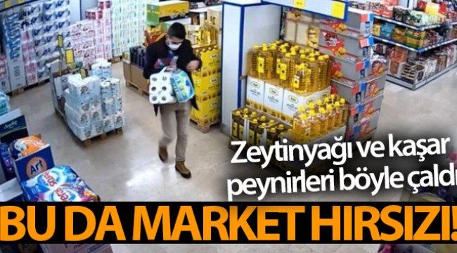 Market hırsızı kamerada! Zeytinyağı ve kaşar peynirleri böyle çaldı