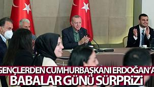 Gençlerden Cumhurbaşkanı Erdoğan'a Babalar Günü sürprizi.