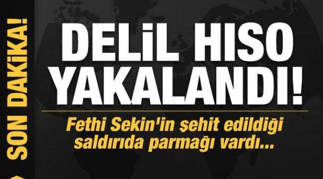 Son dakika: Delil Hıso yakalandı! Fethi Sekin'in şehit edildiği saldırıda parmağı vardı...
